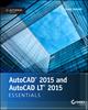 AutoCAD 2015 and AutoCAD LT 2015 Essentials: Autodesk Official Press (1118871243) cover image