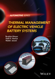 Thermal Management of Electric Vehicle Battery Systems (1118900243) cover image