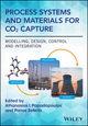 Process Systems and Materials for CO2 Capture: Modelling, Design, Control and Integration (1119106443) cover image