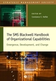 The SMS Blackwell Handbook of Organizational Capabilities: Emergence, Development, and Change (1405103043) cover image