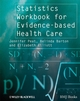 Statistics Workbook for Evidence-based Health Care (1405146443) cover image