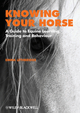Knowing Your Horse: A Guide to Equine Learning, Training and Behaviour (1405191643) cover image