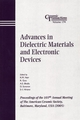 Advances in Dielectric Materials and Electronic Devices: Proceedings of the 107th Annual Meeting of The American Ceramic Society, Baltimore, Maryland, USA 2005, Ceramic Transactions, Volume 174 (1574982443) cover image