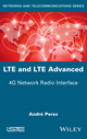 LTE & LTE Advanced: 4G Network Radio Interface (1848218443) cover image