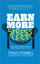Earn More, Stress Less: How to attract wealth using the secret science of getting rich Your Practical Guide to Living the Law of Attraction  (1907293043) cover image