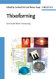 Thixoforming: Semi -solid Metal Processing (3527322043) cover image