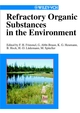 Refractory Organic Substances in the Environment (3527614443) cover image