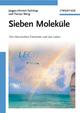 Sieben Moleküle: Die chemischen Elemente und das Leben (3527659943) cover image