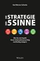 Die Strategie der 5 Sinne: Wie Sie mit Haptik Ihren Unternehmenserfolg nachhaltig steigern (3527693343) cover image