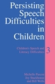 Persisting Speech Difficulties in Children: Children's Speech and Literacy Difficulties, Book 3 (0470027444) cover image