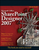 Microsoft Office SharePoint Designer 2007 Bible (0470386444) cover image