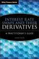 Interest Rate Swaps and Their Derivatives: A Practitioner's Guide (0470443944) cover image