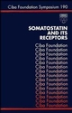 Somatostatin and Its Receptors, No. 190 (0470514744) cover image