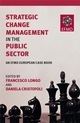 Strategic Change Management in the Public Sector: An EFMD European Case Book (0470516844) cover image