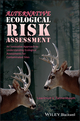 Alternative Ecological Risk Assessment: An Innovative Approach to Understanding Ecological Assessments for Contaminated Sites (0470673044) cover image