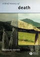 A Brief History of Death (0470777044) cover image