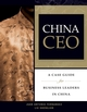 China CEO: A Case Guide for Business Leaders in China (0470822244) cover image