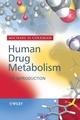 Human Drug Metabolism: An Introduction (0470863544) cover image