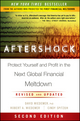 Aftershock: Protect Yourself and Profit in the Next Global Financial Meltdown, 2nd Edition (0470918144) cover image