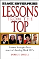 Black Enterprise Lessons from the Top: Success Strategies from America's Leading Black CEOs (0471213144) cover image