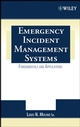 Emergency Incident Management Systems: Fundamentals and Applications (0471455644) cover image