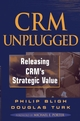 CRM Unplugged: Releasing CRM's Strategic Value (0471483044) cover image