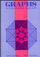 Graphs: An Introductory Approach--A First Course in Discrete Mathematics (0471615544) cover image