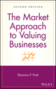 The Market Approach to Valuing Businesses, 2nd Edition (0471696544) cover image