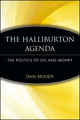 The Halliburton Agenda: The Politics of Oil and Money (0471745944) cover image