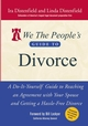 We The People's Guide to Divorce: A Do-It-Yourself Guide to Reaching an Agreement with Your Spouse and Getting a Hassle-Free Divorce  (0471748544) cover image