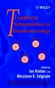 T Lymphocytes Subpopulations in Immunotoxicology (0471971944) cover image