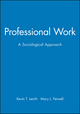 Professional Work: A Sociological Approach (0631207244) cover image