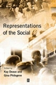 Representations of the Social: Bridging Theoretical Traditions (0631215344) cover image