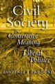 Civil Society: The Conservative Meaning of Liberal Politics (0631232044) cover image
