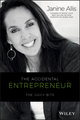 The Accidental Entrepreneur: The Juicy Bits (0730327744) cover image