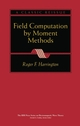 Field Computation by Moment Methods  (0780310144) cover image