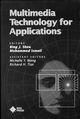 Multimedia Technology for Applications (0780311744) cover image