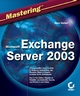 Mastering Microsoft Exchange Server 2003 (0782142044) cover image