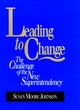 Leading to Change: The Challenge of the New Superintendency (0787902144) cover image