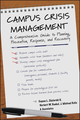 Campus Crisis Management: A Comprehensive Guide to Planning, Prevention, Response, and Recovery  (0787978744) cover image