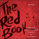 The Red Book: A Deliciously Unorthodox Approach to Igniting Your Divine Spark (0787980544) cover image