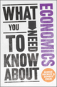 What You Need to Know about Economics (0857081144) cover image