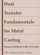 Heat Transfer Fundamentals for Metal Casting, with SI Units, 2nd Edition (0873392744) cover image