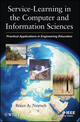 Service-Learning in the Computer and Information Sciences: Practical Applications in Engineering Education (1118100344) cover image