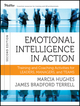 Emotional Intelligence in Action: Training and Coaching Activities for Leaders, Managers, and Teams, 2nd Edition (1118128044) cover image