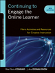 Continuing to Engage the Online Learner: More Activities and Resources for Creative Instruction (1118235444) cover image