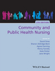 Community and Public Health Nursing, 5th Edition (1118396944) cover image