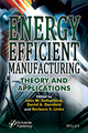 Energy Efficient Manufacturing: Theory and Applications (1118423844) cover image