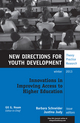 Innovations in Improving Access to Higher Education: New Directions for Youth Development, Number 140 (1118871944) cover image