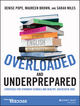 Overloaded and Underprepared: Strategies for Stronger Schools and Healthy, Successful Kids (1119022444) cover image
